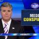 Hannity Media Conspiracy