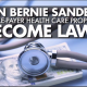 Single payer- Bernie sanders proposal