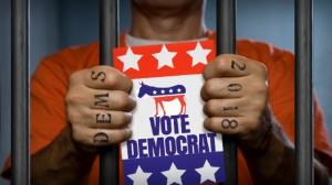 Dems-Vote-Prison-Signb-Jail-Cell-Democrat