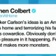 Tucker Carlson -comment by Stephen Colbert on antifa mob